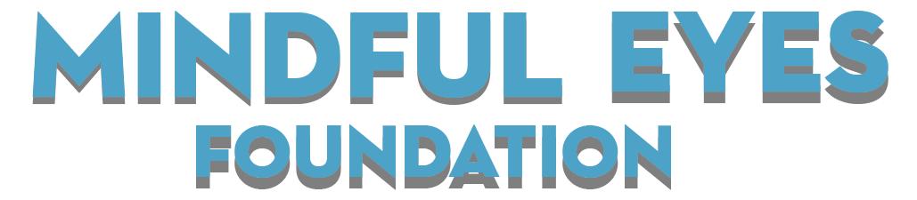 Mindful Eyes Foundation